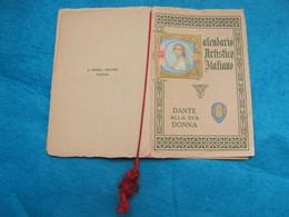 Calendario Artistico Italiano 1916 - DANTE Alla Sua DONNA - Calendriers