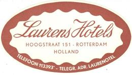 ETIQUETA DE HOTEL  - LAURENS HOTELS  -ROTTERDAM  -HOLLAND - Etiquetas De Hotel