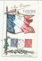 Cp , Militaria , MON DRAPEAU , 88 Me Anniversaire Du MaréchalPETAIN ,24 Avril 1944 , Oblitération , Châtillon S/ Bagneux - Personen