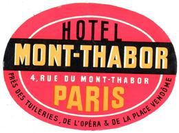 ETIQUETA DE HOTEL  -HOTEL MONT-THABOR  -PARIS - Hotel Labels