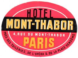 ETIQUETA DE HOTEL  -HOTEL MONT-THABOR  -PARIS - Etiquetas De Hotel
