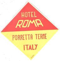 ETIQUETA DE HOTEL  - HOTEL ROMA    -PORRETTA TERME  -ITALIA - Hotel Labels