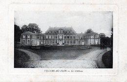 VILLERS AU FLOS  Le Château - France