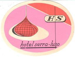 ETIQUETA DE HOTEL  -HOTEL SERRA  -LUSO  -PORTUGAL - Hotel Labels