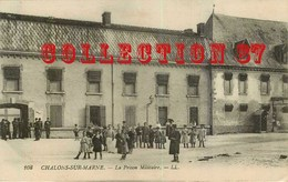 ☺♦♦ PRISON MILITAIRE De CHALONS Sur MARNE - MILITARIA - Bagne & Bagnards