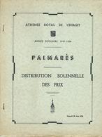 CHIMAY : Athénée Royal - Palmarès Scolaire - Distribution Des Prix Année Scolaire 1957 - 1958 - Diploma & School Reports