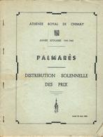 CHIMAY : Athénée Royal - Palmarès Scolaire - Distribution Des Prix Année Scolaire 1959 - 1960 - Diploma & School Reports