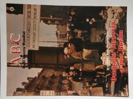 Fascículo Ocupada Varsovia A Por Berlín, El Ejército Rojo Incontenible. ABC La II Guerra Mundial. Nº 82. 1989 - Espagnol