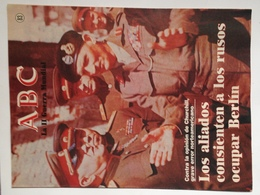 Fascículo Los Aliados Consienten A Los Rusos Ocupar Berlín. ABC La II Guerra Mundial. Nº 83. 1985 - Espagnol