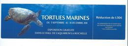 618 MP - SIGNET - TORTUES MARINES - EXPO 201 - AQUARIUM DE LA ROCHELLE - Bookmarks