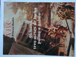 Fascículo Okinawa, Tres Meses De Lucha Palmo A Palmo. ABC La II Guerra Mundial. Nº 89. 1989 - Revistas & Periódicos