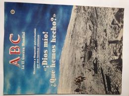 Fascículo Japón Bomba Atómica Hiroshima Y Nagasaki. ABC La II Guerra Mundial. Nº 92. 1989. Editorial Prensa Española - Revistas & Periódicos