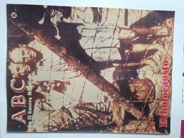 Fascículo El Holocausto Judío. ABC La II Guerra Mundial. Nº 95. 1989. Editorial Prensa Española. Madrid. España - Revistas & Periódicos