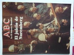 Fascículo El Juicio De Nuremberg. ABC La II Guerra Mundial. Nº 96. 1989. Editorial Prensa Española. Madrid. España - Revistas & Periódicos