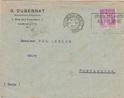 Enveloppe Commerciale 1933 / G. DUBERNAT / 1 Rue Des Lauriers / 33 Bordeaux / Flamme Poste Aérienne - Maps