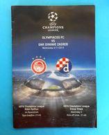 OLYMPIACOS FC V DINAMO ZAGREB - 2015. UEFA CHAMPIONS LEAGUE Qual. Match Football Programme Fussball Programm Programma - Match Tickets