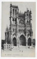 AMIENS - N° 96 - LA CATHEDRALE - CPA NON VOYAGEE - Amiens