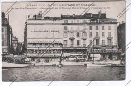 TRES RARE CPA MARSEILLE (13) - Hôtel Nautique Et D'Albion, Restaurant Basso, Grand Liquoriste (cannebière, Touring Club) - The Canebière, City Centre