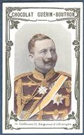 Chromo Chocolat Guerin-Boutron Livre D'or Célébrités Contemporaines - 10 Guillaume II Empereur D'Allemagne - Guérin-Boutron