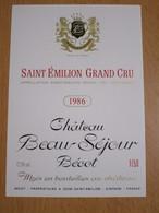 ETIQUETTE DE VIN SAINT-EMILION CHATEAU BEAU-SEJOUR BECOT 1986 - Bordeaux