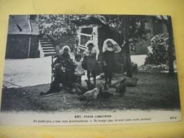 L11 4963 CPA 1927 - 87 TYPES LIMOUSINS. NE BOUGEZ PAS, ILS VONT FAIRE NOTRE PORTRAIT - ANIMATION LEGENDE EN PATOIS. - Francia
