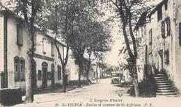 12)  SAINT  VICTOR  -  Ecoles Et  Avenue De St. Afrique - Saint Victor