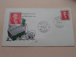 GIAMBATTISTA 1813 BODONI 1963 Roma Filatelico 30-VII-64 - FDC Siligato ( Zie/voir Photo SVP ) ! - 1946-.. République