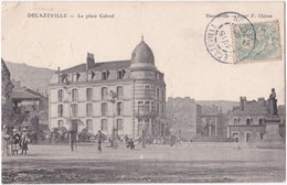 12. DECAZEVILLE. La Place Cabrol - Decazeville