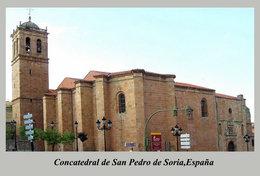 T63-75 ]  Concatedral De San Pedro De Soria  España Cathedral Church Dom ,  Prestamped Card - Eglises Et Cathédrales