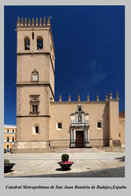 T63-87 ] Catedral Metropolitana De San Juan Bautista De Badajoz  España Cathedral Church Dom ,  Prestamped Card - Eglises Et Cathédrales