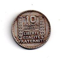 10 Francs Turin De 1932 -voir état - - France