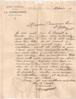 1908 LETTRE A EN-TETE / SOCIETE COOPERATIVE OUVRIERE LA COMMUNISTE  / PORT SAINT LOUIS DU RHONE B537 - 1900 – 1949