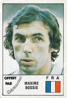 VIGNETTE PANINI CHAMPIONNAT D'EUROPE DES NATIONS 1984 FRANCE MAXIME BOSSIS - Panini