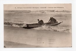 - CPA DAKAR (Sénégal) - Retour Des Pêcheurs - Collection Fortier N° 6 - - Senegal