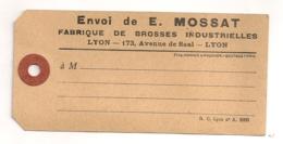 ETIQUETTE COLIS  DE E MOSSAT FABRIQUES DE BROSSES INDUSTRIELLES LYON AVENUE DE SAAL    B552 - 1900 – 1949