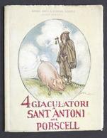 Poesia Dialettale - 4 Giaculatori A Sant Antoni Del Porscell - S.d. - Libri, Riviste, Fumetti