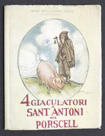 Poesia Dialettale - 4 Giaculatori A Sant Antoni Del Porscell - S.d. - Livres, BD, Revues