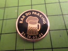 816a Pin's Pins / Beau Et Rare / THEME BOISSONS : Pour Picoler Sans Descendre De Sa Caisse BAR LE PARKING BIERE PRESSION - Boissons