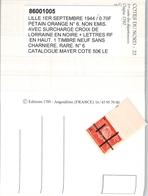 LIBERATION LILLE 1ER 09 44 TIMBRE NEUF 0.70  PETAIN ORANGE NON EMIS SURCHARGE CROIX DE LORRAINE NOIRE LETTRE RF EN HAUT - Libération
