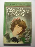 WILLY ET COLETTE - CLAUDINE A L' ECOLE - LE LIVRE DE POCHE N°193 - DIGIMONT - 1973 - Unclassified