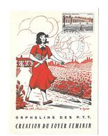 CARTE TIMBRE Oeuvre Des Orphelins Des PTT à PARIS (75), Création Du Foyer Féminin ..dessin Pierre MUNIER (Avenir)...1956 - Maximumkaarten