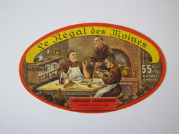 Etiquette De Fromage LE REGAL DES MOINES Fabriqué En HAUTE SAONE 55% - Formaggio