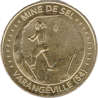 54 VARANGÉVILLE MINE DE SEL N°3 MÉDAILLE SOUVENIR TOURISTIQUE MONNAIE DE PARIS 2018 JETON MEDALS TOKENS COINS - 2018