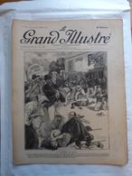 LE GRAND ILLUSTRE N° 20 Du 31/7/1904 LA TRAGEDIE A CLUSES - INAUGURATION STATUE DE PASTEUR PLACE BRETEUIL - CRUE A BOZEL - Newspapers
