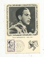 Carte Maximum , Pierre BROSSOLETTE , Héros De La Résistance , Paris , 18-5-1957 , Carte Officielle De L'UNADIF - Cartes-Maximum