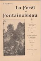 Gaston Bonnier Livre Sur LA FORÊT DE FONTAINEBLEAU, De 1920, 62 Pages, Très Bon état. - Tourisme