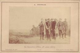 Photographie Sur Carton Fort - La Séparation (Metz 29 Octobre 1870) - Peinture De 1870  De A. Protais - Militaria - Photos