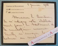 Château De Beaudésert - 1908 - Montauban Labastide Saint Pierre - Baronne De Benoit-Corbières - Carte Lettre Autographe - Autographes