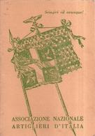 """1816 """"ASSOCIAZIONE NAZIONALE ARTIGLIERI D'ITALIA-1° REGG. ART. MONT. GRUPPO SUSA"""" TESSERINO ORIGINALE - Non Classificati"""