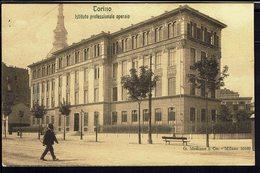 ITALIE - CPA Torino - Istituto Professionale Operaio - Ed. Modiano E Co. Milano - B/TB - - Educazione, Scuole E Università
